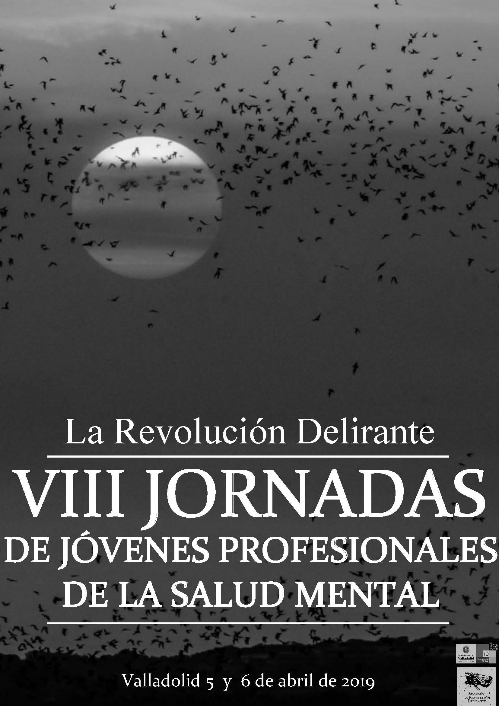 Cartel de las VIII Jornadas de la Revolución Delirante