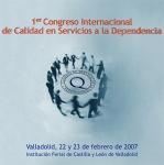 Primer Congreso Internacional de Calidad en Servicio a la Dependencia